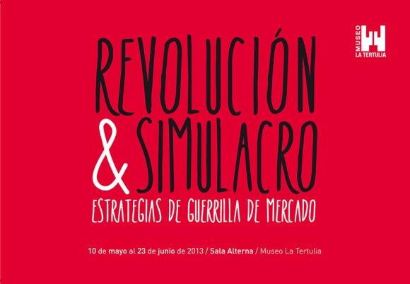 Revolución & Simulacro: Estrategias de Guerrila de Mercado