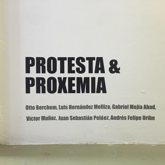 Protesta & Proxemia @ Sala de Proyectos Uniandes (Bogotá)